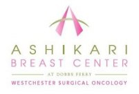 Ashikari Breast Center • Westchester Sugical Oncology